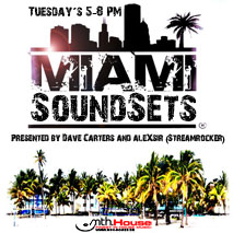 Miami Sound Sets » Mit aleXsir & Dave Carters