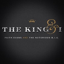 Faith Evans » And The Notorious B.I.G.: The King & I