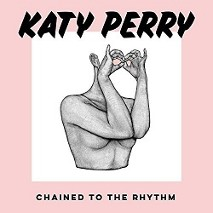 Katy Perry » Chained To The Rhythm